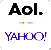 AOL Inc.,  acquired Yahoo! Inc.