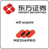 Orient Securities Company Limited,  will acquire Mediapro Group